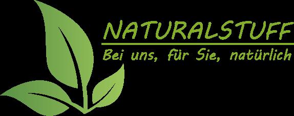 NATURALSTUFF - Bei uns, für Sie, natürlich